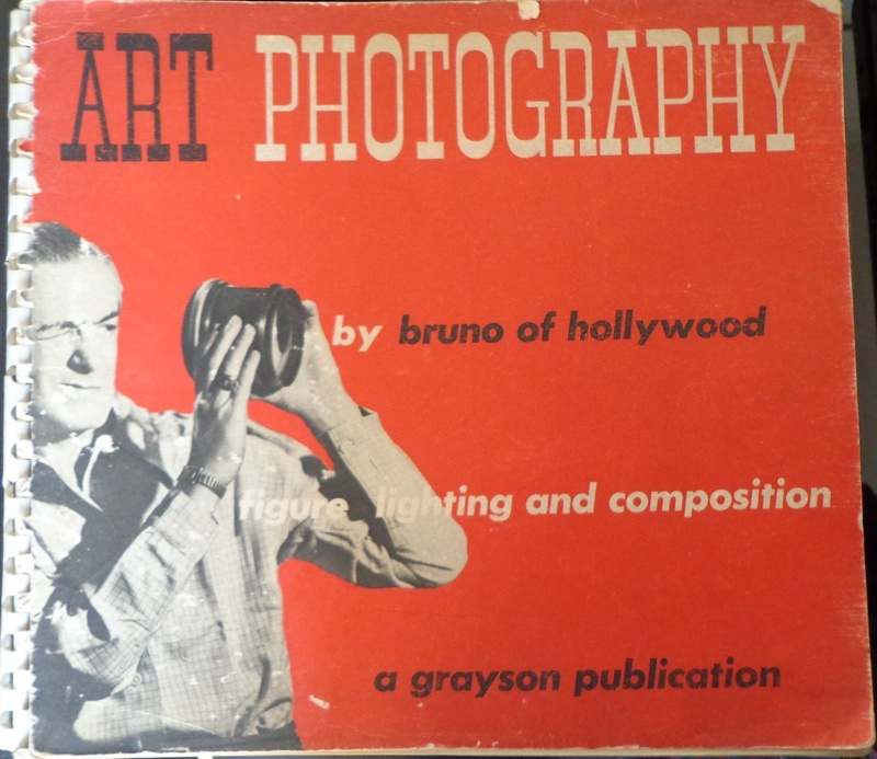 Bruno of Hollywood - Art Photography Figure Lighting & Composition 1948